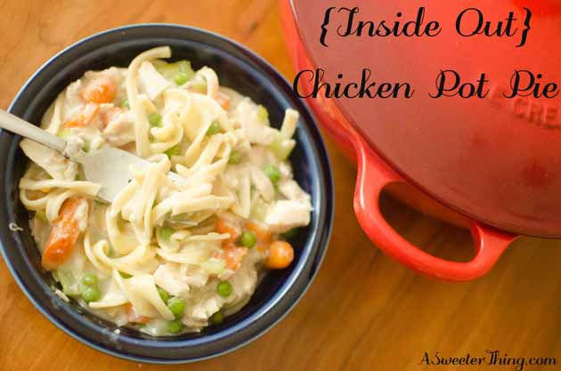 Inside Out} Chicken Pot Pie